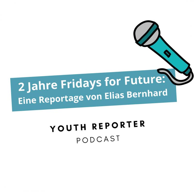 Youth Reporter Podcast Elias Bernhard