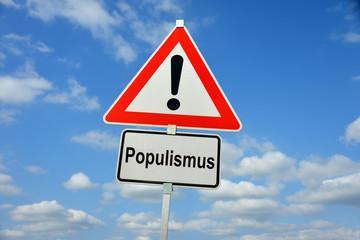 Verkehrsschild Populismus