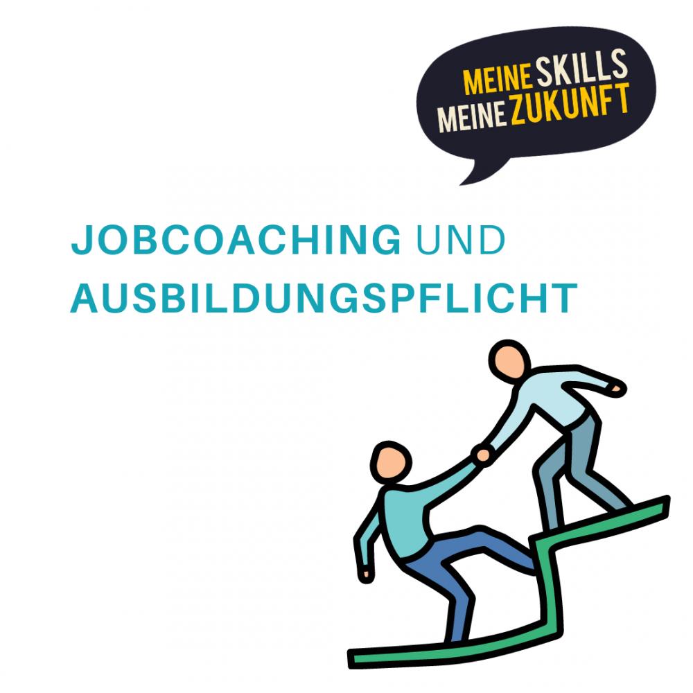 Meine Skills, Meine Zukunft: Jobcoaching