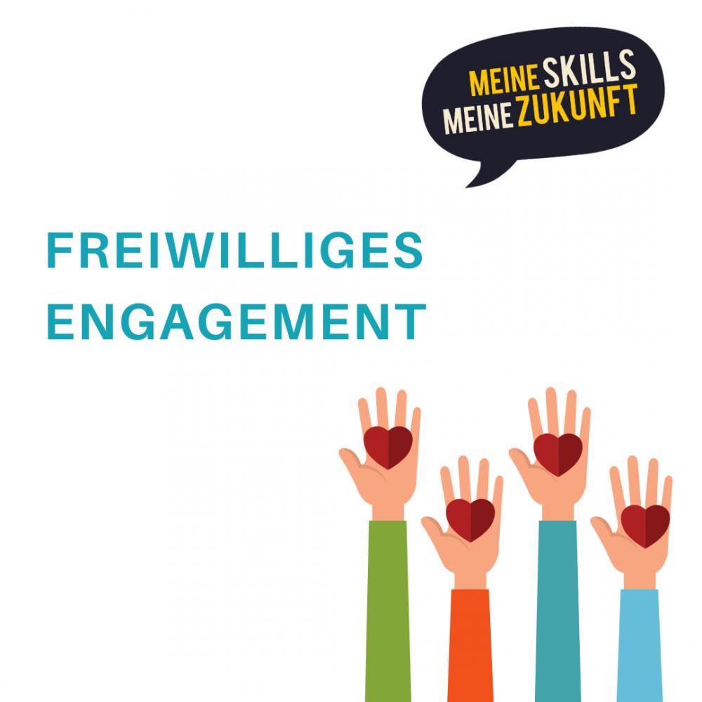 Meine Skills, Meine Zukunft: Freiwilliges Engagement